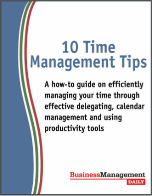 10 Time Management Tips: A how-to guide on efficiently managing your time through effective delegating, calendar management and using productivity tools