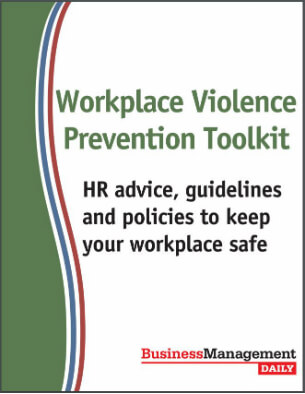 Workplace Violence Prevention Toolkit: HR advice, guidelines and policies to keep your workplace safe
